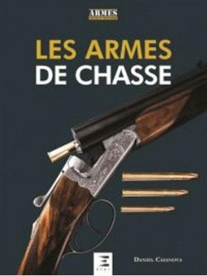 LES ARMES DE CHASSE