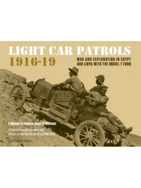 LIGHT CAR PATROLS 1916-1919