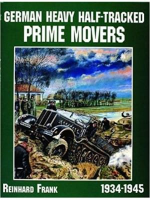 GERMAN HEAVY HALF-TRACKED PRIME MOVERS