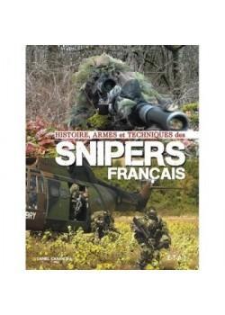 HISTOIRES, ARMES ET TECHNIQUES DES SNIPERS FRANCAIS