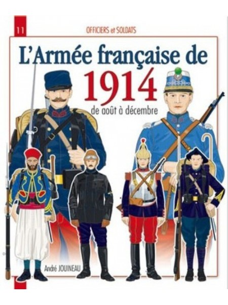 L'ARMEE FRANCAISE DE 1914 D'AOUT A DECEMBRE