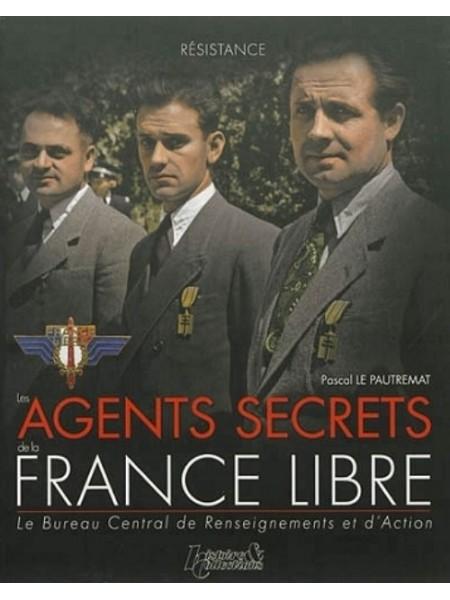 LES AGENTS SECRETS DE LA FRANCE LIBRE - LE BCRA