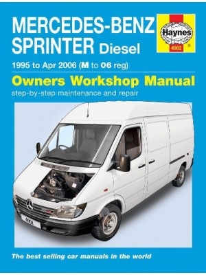 MERCEDES-BENZ SPRINTER DIESEL 1995-2006 - OWNERS WORSHOP MANUAL