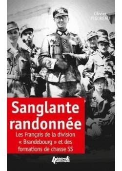 SANGLANTE RANDONNEE - LES FRANCAIS DE LA DIVISION BRANDEBOURG