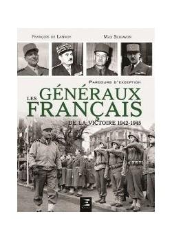 LES GENERAUX FRANCAIS DE LA VICTOIRE 1944-1945