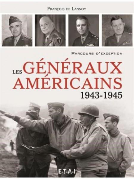 LES GENERAUX AMERICAINS 1943-1945