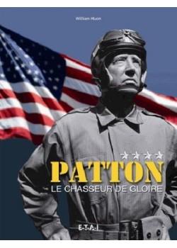 GENERAL PATTON LE CHASSEUR DE GLOIRE