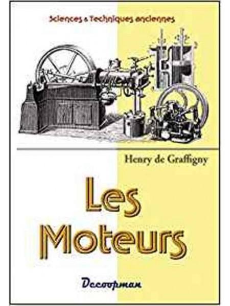 LES MOTEURS - SCIENCES ET TECHNIQUES ANCIENNES