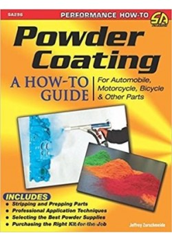 POWDER COATING : A HOW-TO GUIDE