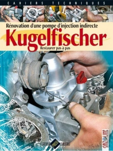 KUGELFISCHER - RENOVER UNE POMPE D'INJECTION INDIRECTE