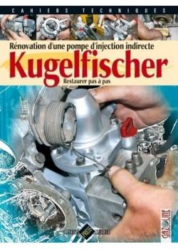 KUGELFISCHER - RENOVER UNE POMPE D'INJECTION INDIRECTE