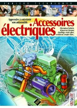 ACCESSOIRES ELECTRIQUES - APPRENDRE A ENTRETENIR SON AUTOMOBILE