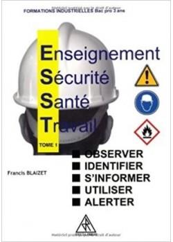 ENSEIGNEMENT SECURITE SANTE TRAVAIL