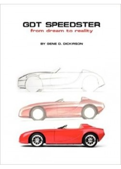 GDT SPEEDSTER FROM DREAM TO REALITY - Livre de Gene D. Dickirson