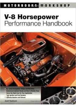 V-8 HORSEPOWER PERFORMANCE HANDBOOK