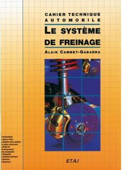 LE SYSTEME DE FREINAGE CAHIERS TECH. AUTO.
