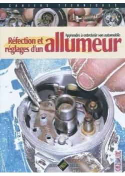 REFECTION ET REGLAGES D'UN ALLUMEUR - APPRENDRE ET ENTRETENIR SON ... - Livres/Cahiers/Manuels Techniques