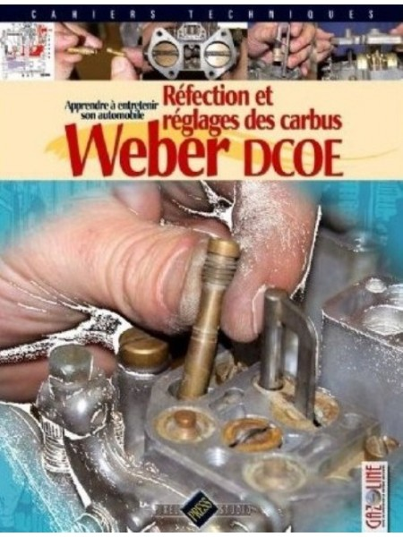 REFECTION ET REGLAGES DES CARBUS WEBER DCOE