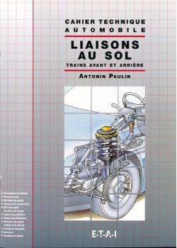 LIAISONS AU SOL TRAIN AVANT ET ARRIERE CAHIERS TECH. AUTO.
