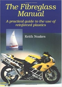 THE FIBERGLASS MANUAL - A PRACTICAL GUIDE ...