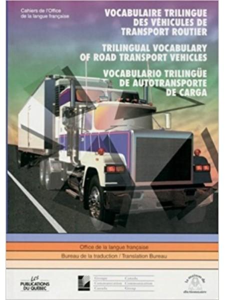 VOCABULAIRE TRANSPORT ROUTIER