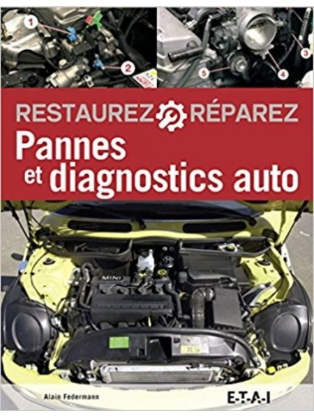 PANNES & DIAGNOSTICS AUTO - 6EME EDITION