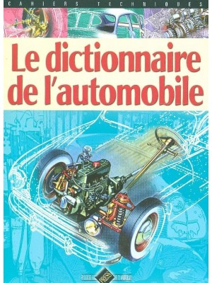 LE DICTIONNAIRE DE L' AUTOMOBILE