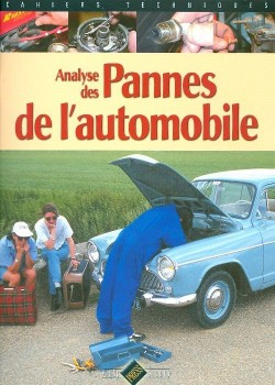 ANALYSE DES PANNES DE L'AUTOMOBILE