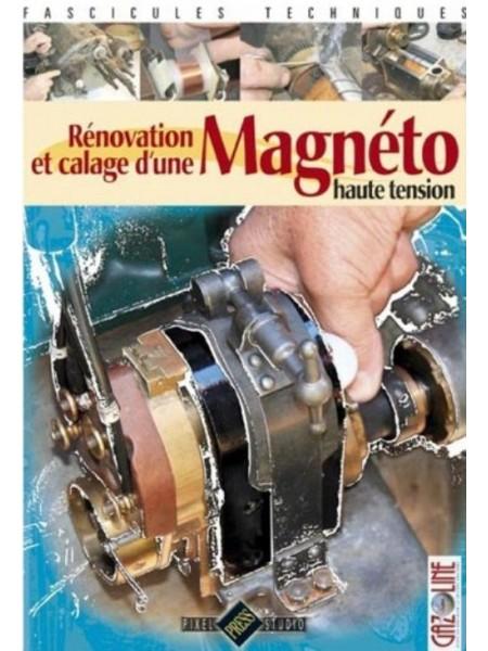 RENOVATION ET CALAGE D'UNE MAGNETO HAUTE TENSION - Livre de Gazoline