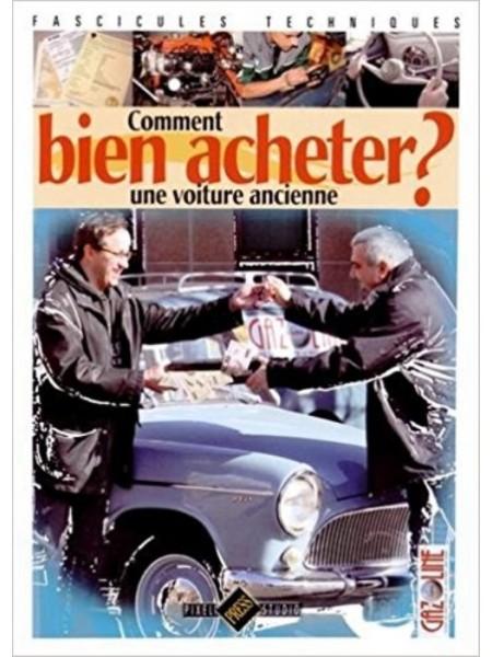 09f7095c3023a COMMENT BIEN ACHETER UNE AUTO ANCIENNE ? - Librairie Passion ...