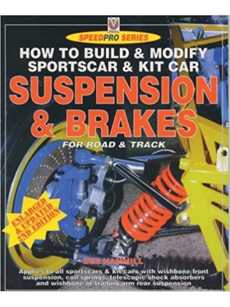 SPORTS CAR & KITCAR SUSPENSION & BRAKES - HIGH PERFORMANCE MANUAL - Livre de Des Hammill