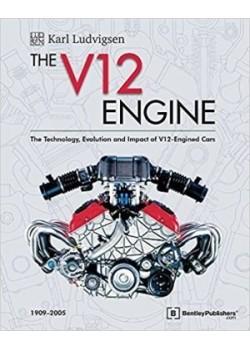 THE V12 ENGINE - Livre de Karl Ludvigsen