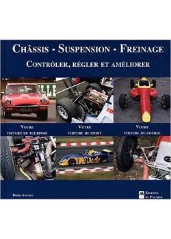 CHASSIS SUSPENSION FREINAGE - Livre de Boris Anghel