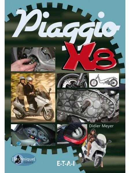 PIAGGIO X8 TECHNIQUE ET LOISIRS