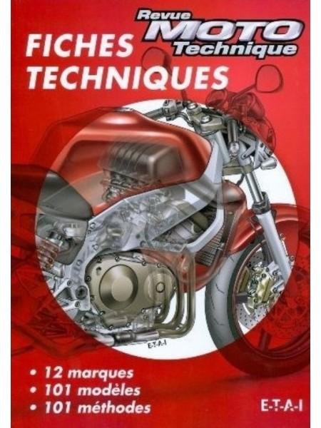 FICHES TECHNIQUES MOTO : 12 MARQUES -101 MODELES-101 METHODES - Livre collection Technique pour tous