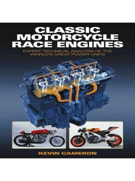 CLASSIC MOTORCYCLE RACE ENGINES - Livre Moto - Cyclos