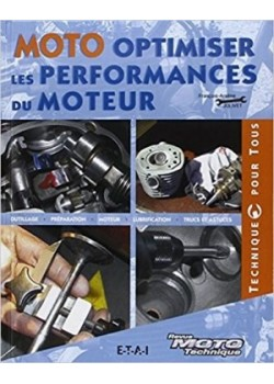 OPTIMISER LES PERFORMANCES MOTEUR MOTO - Livre de François-Arsene JOLIVET