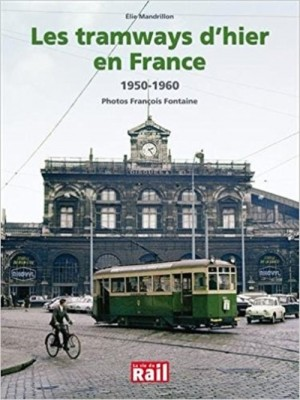 LES TRAMWAYS D'HIER EN FRANCE
