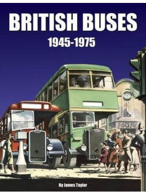BRITISH BUSES 1945-1975