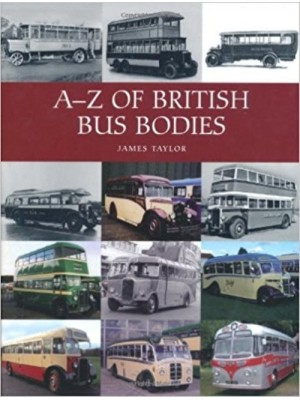 A-Z OF BRITISH  BUS BODIES