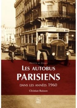 LES AUTOBUS PARISIENS - ANNEES 1960