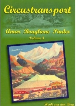 CIRCUSTRANSPORT VOLUME 3 - AMAR BOUGLIONE PINDER