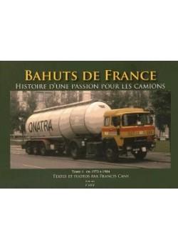 BAHUTS DE FRANCE TOME 1