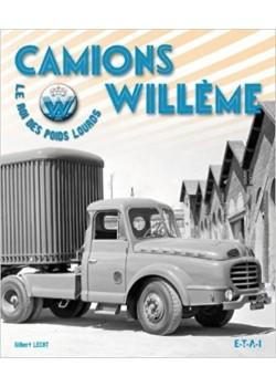 CAMIONS WILLEME - LE ROI DU POIDS-LOURD