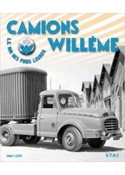 CAMIONS WILLEME - LE ROI DU POIDS-LOURD - Livre de Gilbert Lecas
