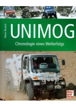 UNIMOG CHRONOLOGIE EINES WELTERFOLGS