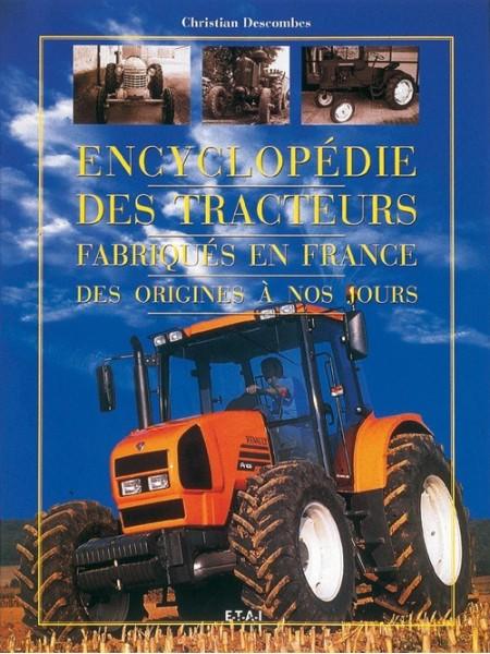 ENCYCLOPEDIE DES TRACTEURS FABRIQUES EN FRANCE