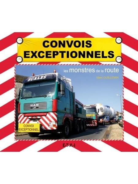 CONVOIS EXCEPTIONNELS LES MONSTRES DE LA ROUTE