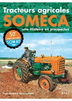 TRACTEURS AGRICOLES SOMECA UNE HISTOIRE EN PROSPECTUS