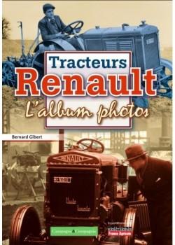 TRACTEURS RENAULT L'ALBUM PHOTOS 1917-1950